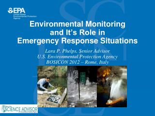 Environmental Monitoring and It's Role in Emergency Response Situations