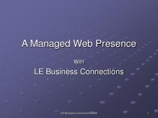 A Managed Web Presence