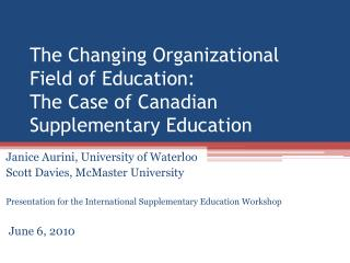 The Changing Organizational Field of Education: The Case of Canadian Supplementary Education