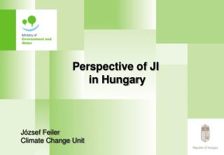 Perspective of JI  in Hungar y