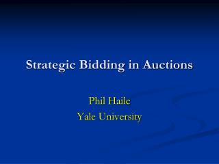 Strategic Bidding in Auctions