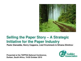 Selling the Paper Story – A Strategic Initiative for the Paper Industry