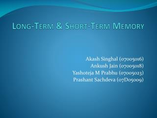 Long-Term & Short-Term Memory