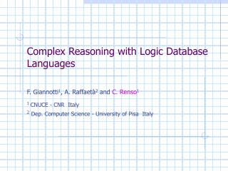 Complex Reasoning with Logic Database Languages