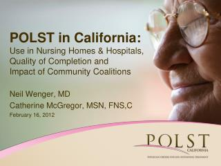 Neil Wenger, MD Catherine McGregor, MSN, FNS,C February 16, 2012