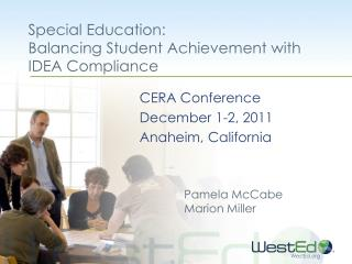 Special Education:  Balancing Student Achievement with IDEA Compliance