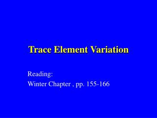 Trace Element Variation