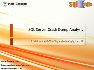 SQL Server  Crash Dump Analysis