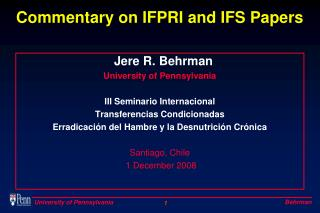 Commentary on IFPRI and IFS Papers
