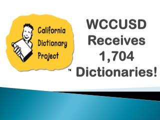 WCCUSD Receives 1,704 Dictionaries!