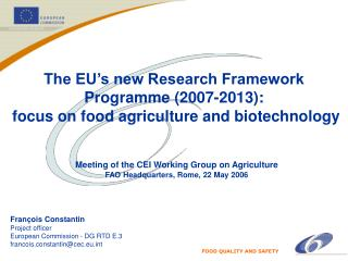 The EU's new Research Framework Programme (2007-2013):