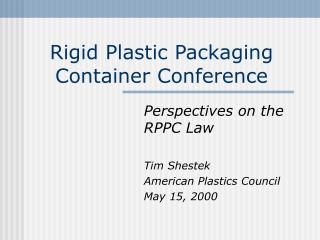 Rigid Plastic Packaging Container Conference