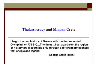 Thalassocracy  and  Minoan  Crete