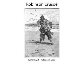 Walter Paget – Robinson Crusoe