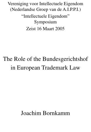 The Role of the Bundesgerichtshof in European Trademark Law
