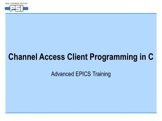 Channel Access Client Programming in C