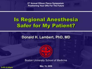 Is Regional Anesthesia Safer for My Patient?