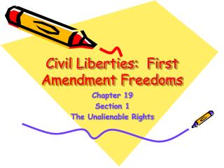 Civil Liberties:  First Amendment Freedoms