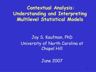 Contextual Analysis:  Understanding and Interpreting Multilevel Statistical Models