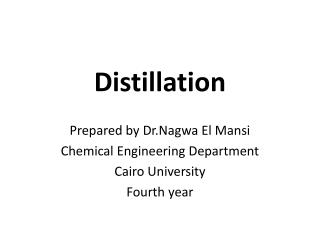 Distillation