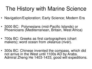 The History with Marine Science