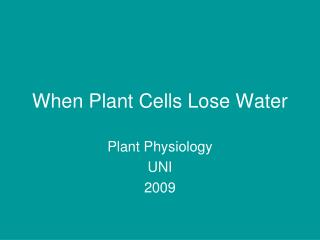 When Plant Cells Lose Water