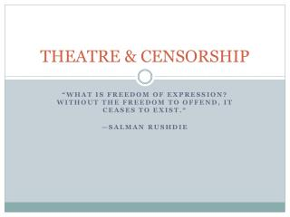 THEATRE & CENSORSHIP
