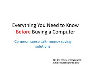 Everything You Need to Know  Before  Buying a Computer