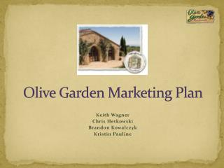 Olive Garden Marketing Plan