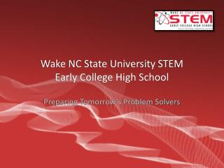 Wake NC State University STEM Early College High School