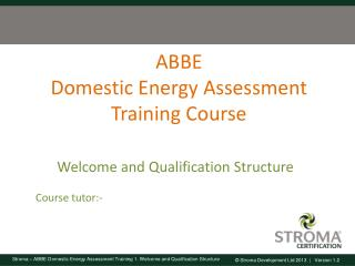 ABBE Domestic Energy Assessment Training Course