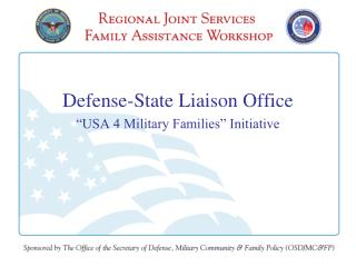 "Defense-State Liaison Office ""USA 4 Military Families"" Initiative"
