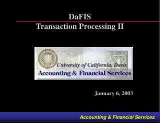 DaFIS Transaction Processing II
