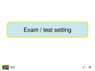 Exam / test setting