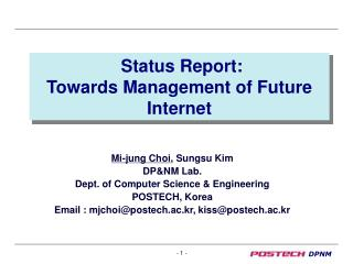 Status Report:  Towards Management of Future Internet
