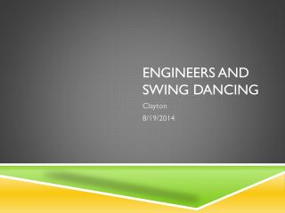 Engineers and swing dancing