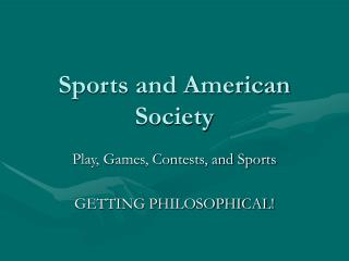 Sports and American Society