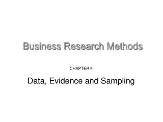 CHAPTER 9 Data, Evidence and Sampling