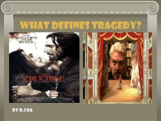 What Defines Tragedy?
