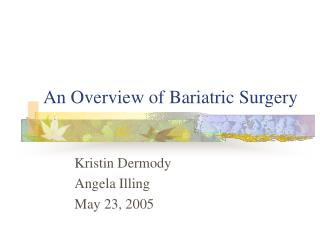 An Overview of Bariatric Surgery