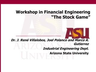 "Workshop in Financial Engineering ""The Stock Game"""