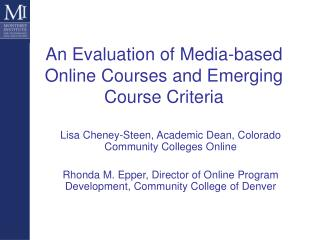 An Evaluation of Media-based Online Courses and Emerging Course Criteria