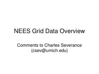 NEES Grid Data Overview