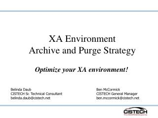 XA Environment Archive and Purge Strategy