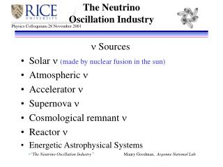 The Neutrino  Oscillation Industry