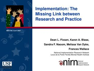 Implementation: The Missing Link between Research and Practice