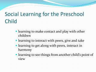 Social Learning for the Preschool Child