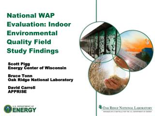 National WAP Evaluation: Indoor Environmental Quality Field Study Findings