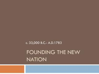 Founding the New Nation