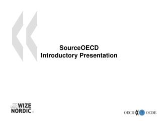 SourceOECD Introductory Presentation